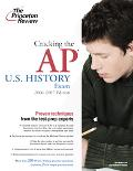 Cracking the Ap U.S. History Exam 2006-2007