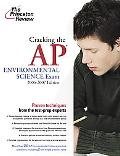Cracking the Ap Environmental Science Exam 2006-2007