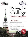Princeton Review Paying for College Without Going Broke 2007