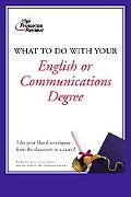 What to Do With Your Liberal Arts Degree in English or Communications