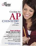 Cracking the AP Chemistry Exam, 2008 and 2009 Edition