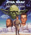 Star Wars Episode I: Great Big Flap Book, Vol. 1