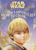 Star Wars Episode 1: The Phantom Menace: Anakin's Adventures to Color - Michelle Knudsen - P...