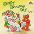 Happy Grouchy Day - John Lund - Paperback