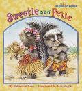 Sweetie and Petie - Katharine Ross - Hardcover