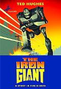 Iron Giant A Story in Five Nights