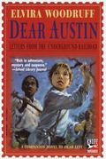 Dear Austin Letters from the Underground Railroad