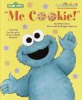 Me Cookie! - Emma Jones - Hardcover