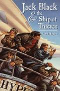 Jack Black And The Ship Of Thieves - Carol Hughes - Hardcover - 1 AMER ED