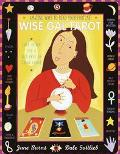 Wise Gal Tarot: Amazing Ways to Read Your Fortune!