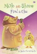 Mole And Shrew Find A Clue