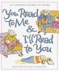 You Read to Me & I'll Read to You 20th Century Stories to Share