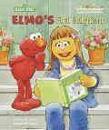 Elmo's First Babysitter - Sarah Albee - Hardcover