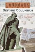 Before Columbus The Leif Eriksson Expedition