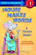 Mouse Makes Words A Phonics Reader