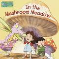 In the Mushroom Meadow