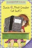 Junie B., First Grader (at Last!) (Junie B. Jones, No. 18)