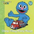 Clang-Clang! Bang-Bang!