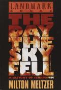 Day the Sky Fell A History of Terrorism