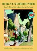 Boy on Fairfield Street How Ted Geisel Grew Up to Become Dr. Seuss