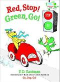 Red, Stop! Green, Go An Interactive Book of Colors