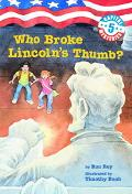 Who Broke Lincoln's Thumb?