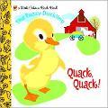 Fuzzy Duckling Quack, Quack!