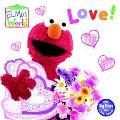 Elmo's World Love!
