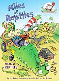 Miles of Reptiles: All About Reptiles