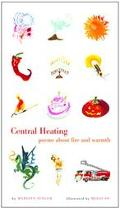 Central Heating Poems About Fire and Warmth