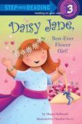 Daisy Jane, Best-Ever Flower Girl Daisy Jane Best Ever Flower Girl