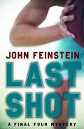 Last Shot A Final Four Mystery