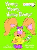 Money, Money, Honey Bunny