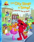 City Sings a Song!: A Story for Two to Share - Abigail Tabby - Hardcover
