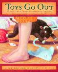 Toys Go Out Being the Adventures of a Knowledgeable Stingray, a Toughy Little Buffalo, and S...