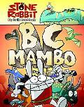 BC Mambo: Stone Rabbit Book 1