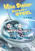 Mike Stellar: Nerves of Steel
