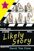 Likely Story (Book 1), Vol. 1