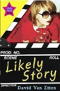 Likely Story (Book 1)