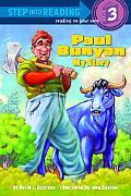 Paul Bunyan: My Story