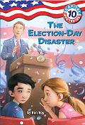 The Election-Day Disaster (Capital Mysteries Series #10)