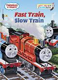 Thomas and Friends: Fast Train, Slow Train