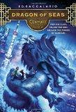 Century #4: Dragon of Seas