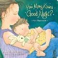 How Many Kisses Good Night?