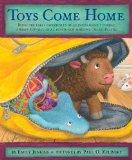 Toys Come Home: Being the Early Experiences of an Intelligent Stingray, a Brave Buffalo, and...