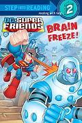 Brain Freeze! (Step into Reading)