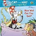 How Wet Can You Get? : Cat in the Hat Knows a Lot about That