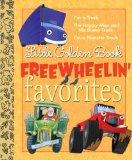 Little Golden Book Freewheelin' Favorites (Little Golden Book Favorites)