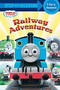 Railway Adventures (Thomas and Friends) (Step into Reading)