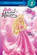 Barbie: Fashion Fairytale (Barbie) (Step into Reading)